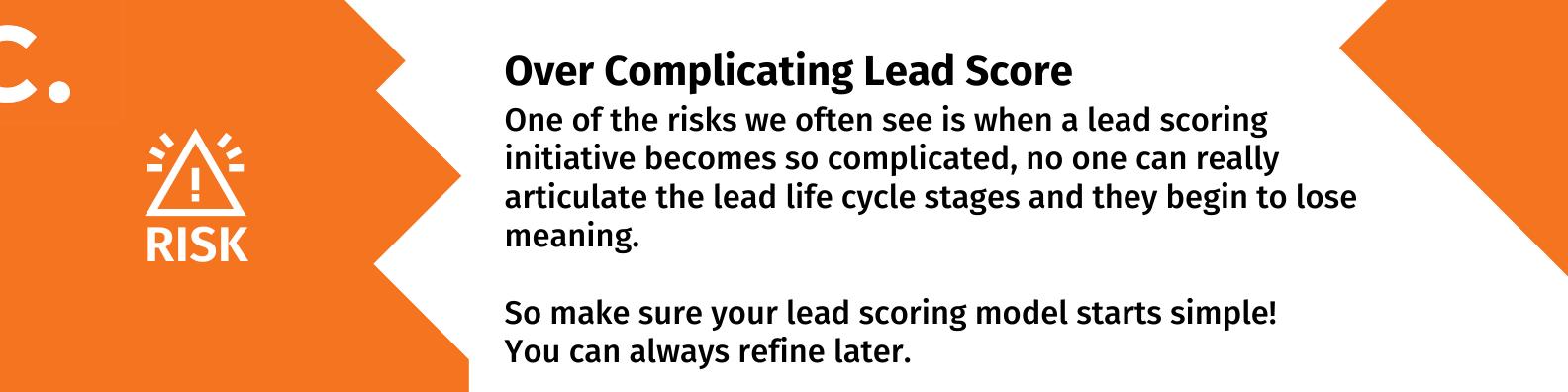 Risk! 1 Lead Scoring Problems