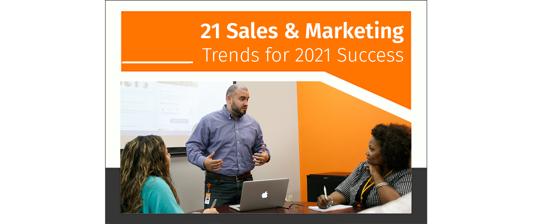 Check out these sales and marketing trends for success in 2021