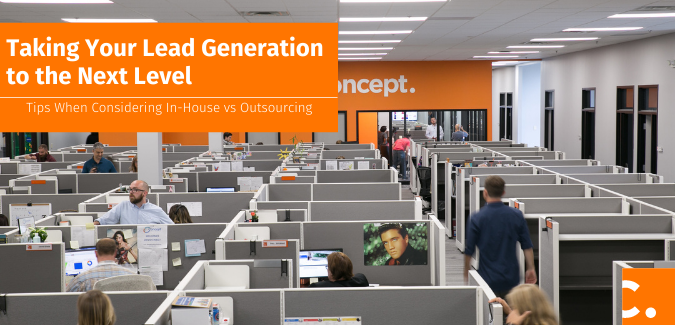 See what Concept recommends when considering in-house versus outsourcing lead generation and the many factors included